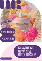 """Picture of the event Ausstellung """"Kunstreichgewächse: Bitte gießen!"""""""